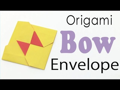 Origami Square Bow Envelope Instructions - Origami Kawaii