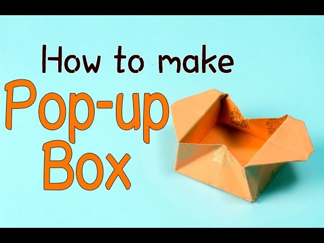 How to Make a Popup Box | DIY Easy Origami For Kids