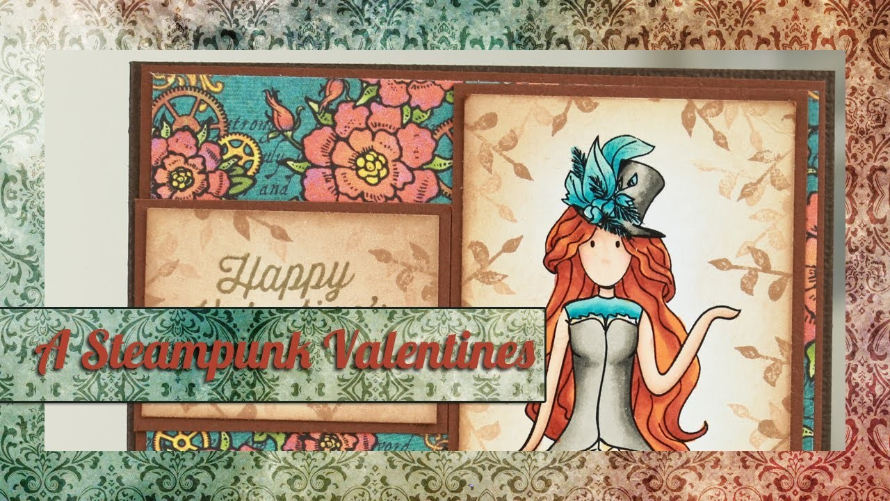 A Steampunk Valentines - Copic Colouring and Card Tutorial