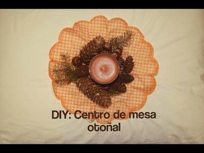 DIY: Centro de mesa otoñal
