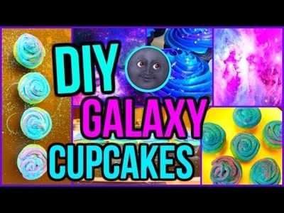DIY Galaxy Cupcakes: Tumblr Inspired | CartneyBreanne