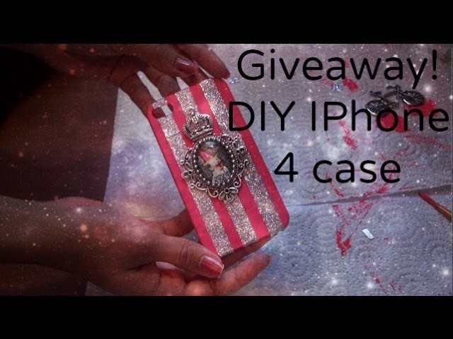 DIY IPhone 4 case GIVEAWAY!