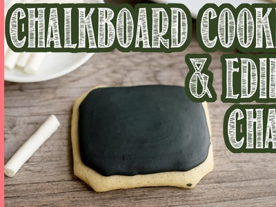 How to make chalkboard cookies and edible chalk