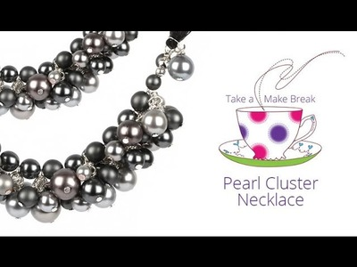 Pearl Cluster Necklace | Take a Make Break with Sarah
