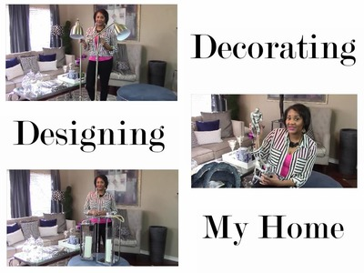 Decorating and Designing. My HOME!