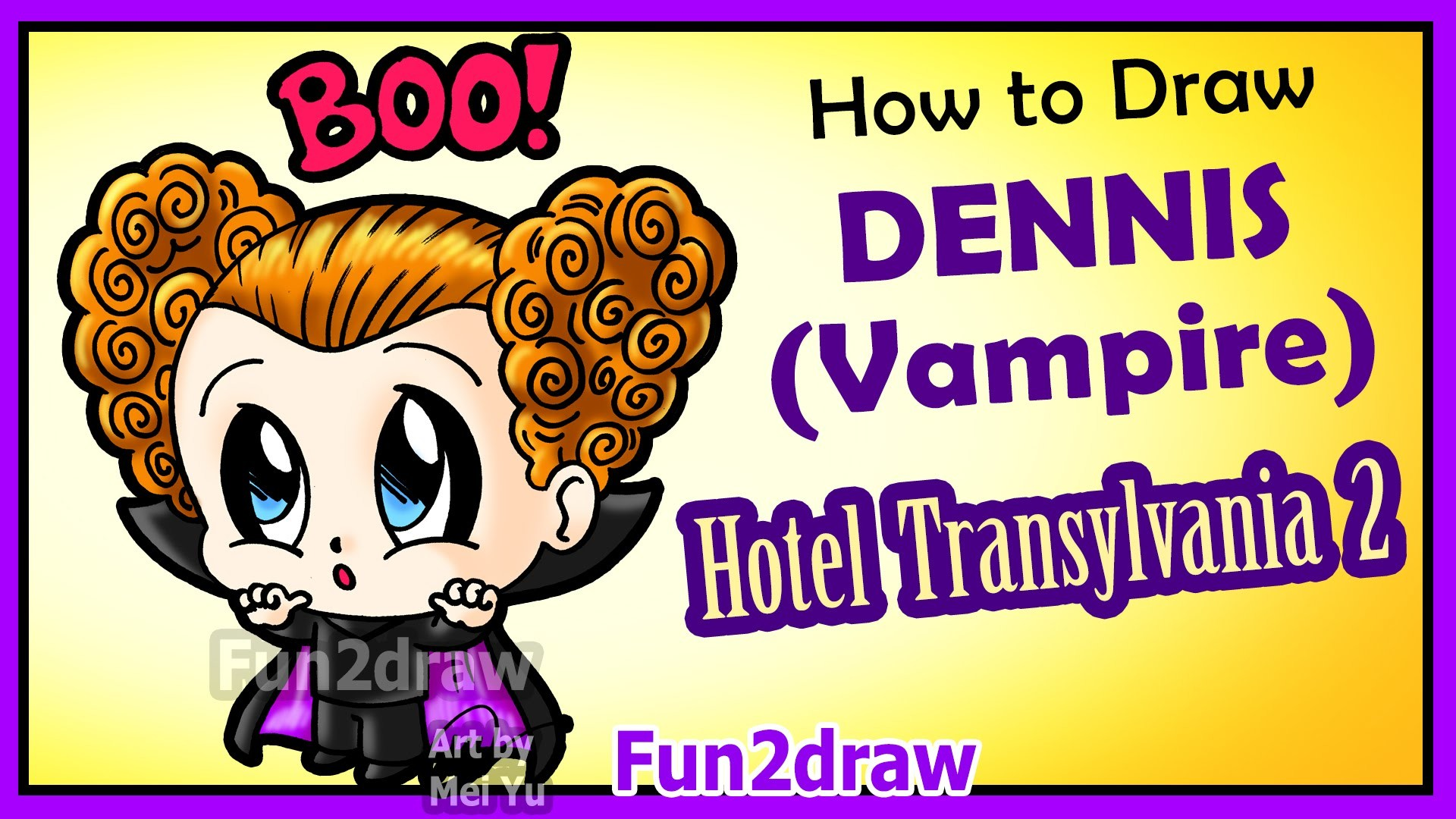 hotel transylvania 2 - how to draw cute dennis vampire boy + fun