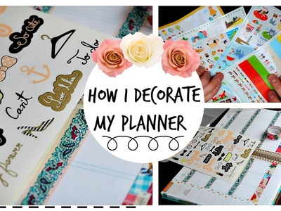 How I Organize and Decorate My Planner: Erin Condren Life Planner