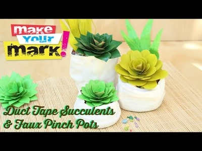How to: Duct Tape Succulents & Faux Pinch Pots
