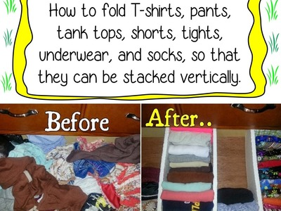 How to fold T-shirts, pants, tights, tank tops, shorts, underwear, and socks,