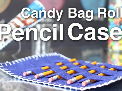 Recycled Candy Bag Roller Pencil Case!!