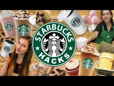 STARBUCKS LIFE HACKS YOU'VE GOTTA TRY!!!