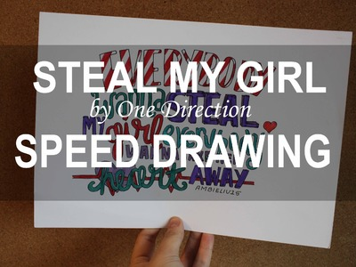 Steal My Girl by One Direction || SPEED DRAWING