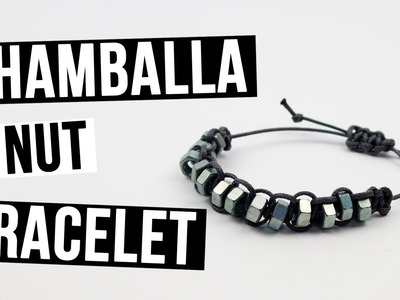 How to Make a Shamballa Nut Bracelet