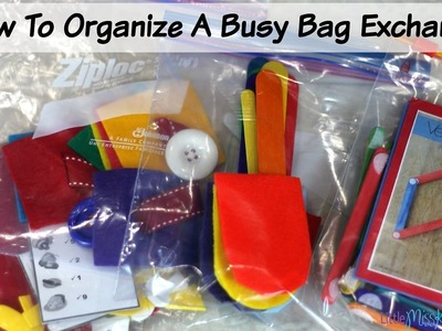 How To Organize A Busy Bag Exchange