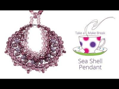 Sea Shell Pendant | Take a Make Break with Sarah