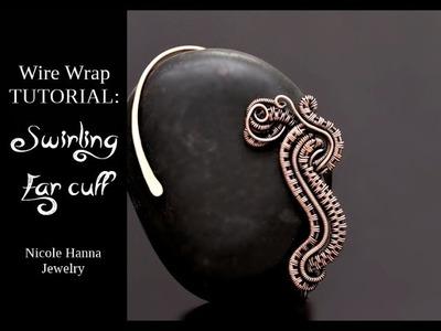 WIRE WRAP TUTORIAL Swirling Ear Cuff