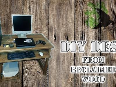 Practical Computer Desk - reclaimed wood DIY