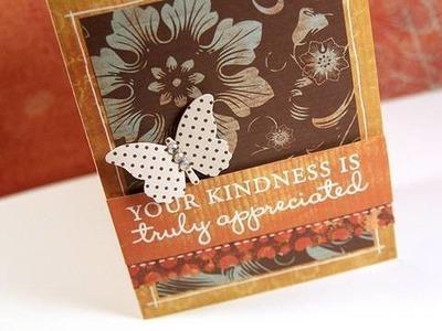 Truly Appreciated - Make a Card Monday #123