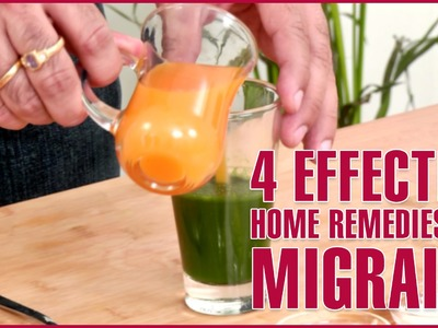3 Effective Home Remedies For MIGRAINE RELIEF