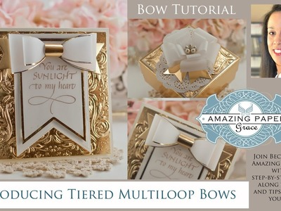APG Introducing Tiered Multilooped Bows