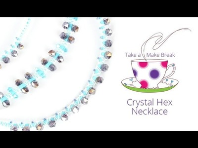 Crystal Hex Necklace | Take a Make Break with Sarah