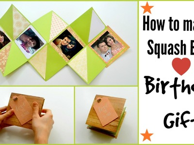 DIY Paper Crafts - How to make a Squash Card ( Squash Book ) -Scrapbooking - Birthday Gift