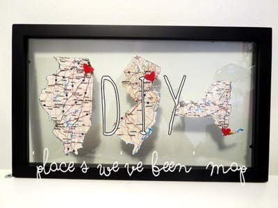 DIY: 'Places we've been' map frame for V-day??