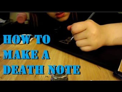 How to make a Death Note