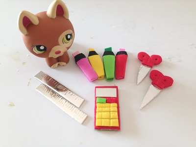 How to make LPS School supplies: Highlighters, Scissors, Calculators, Rulers