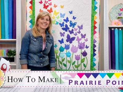 How to Make Prairie Points | with Jennifer Bosworth of Shabby Fabrics