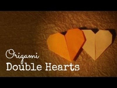 Origami double hearts tutorial