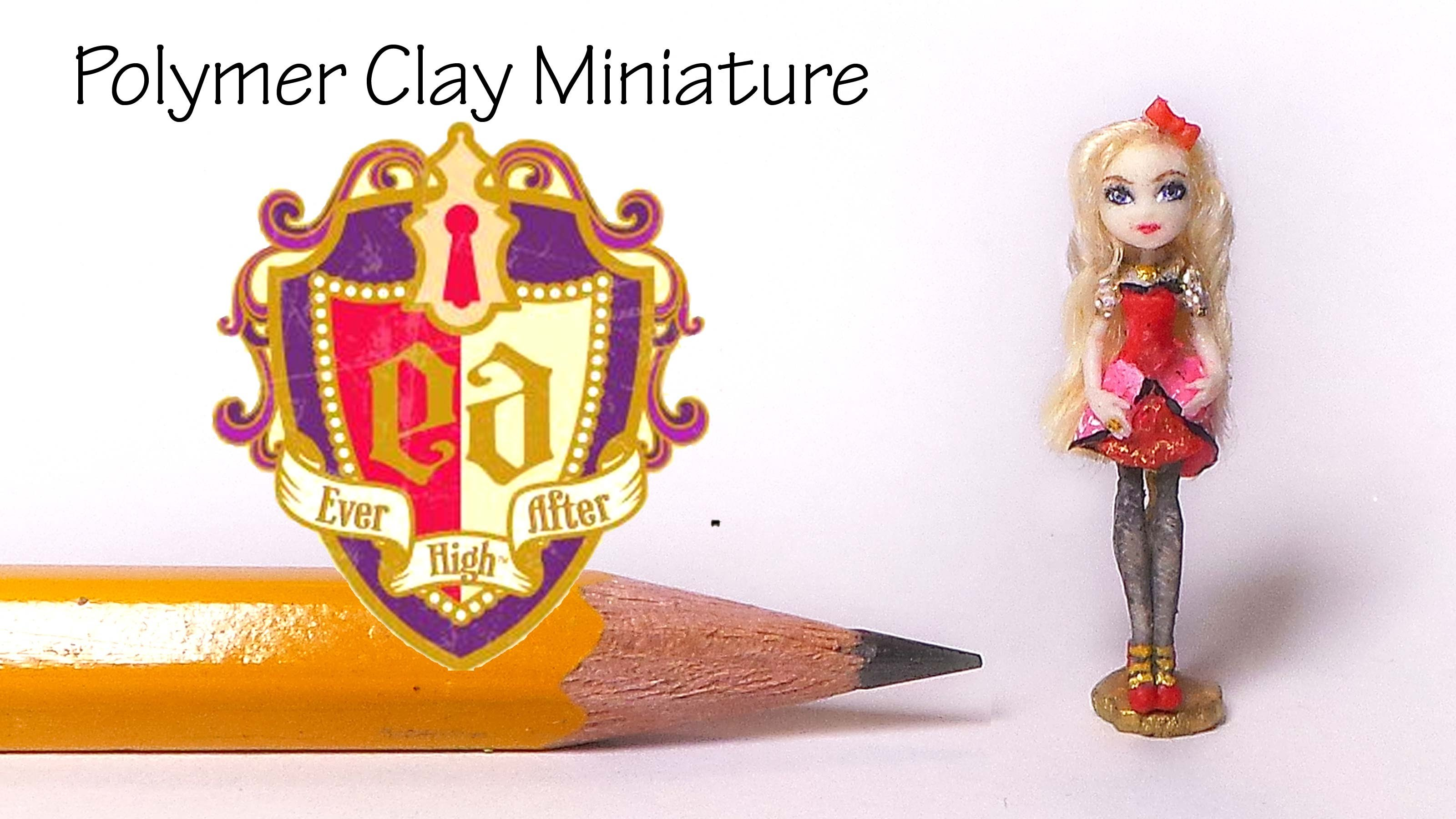 Polymer Clay Ever After High (Apple White) Inspired Tutorial