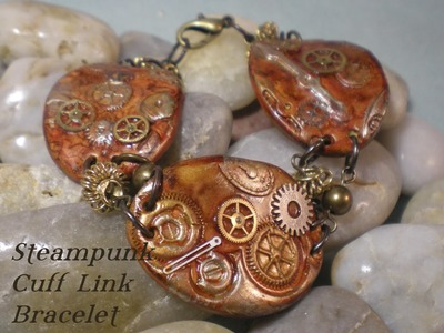 Steampunk Cuff Link Bracelet Video Tutorial