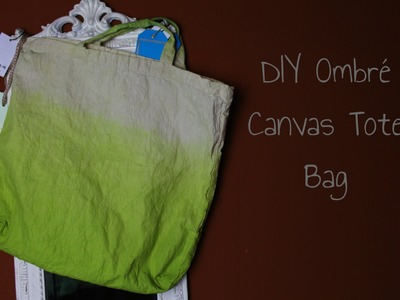 DIY Ombré Canvas Tote Bag