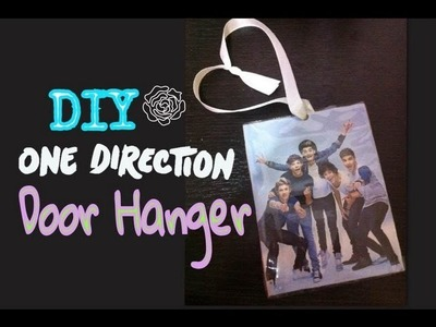 DIY-One Direction Door Hanger