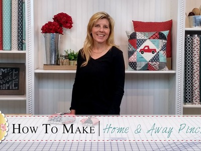 Home & Away Charm Pack Pincushion | with Jennifer Bosworth of Shabby Fabrics