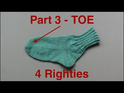 How 2 Knit Simplest Socks Part 3.3 - TOE (4 Righties)