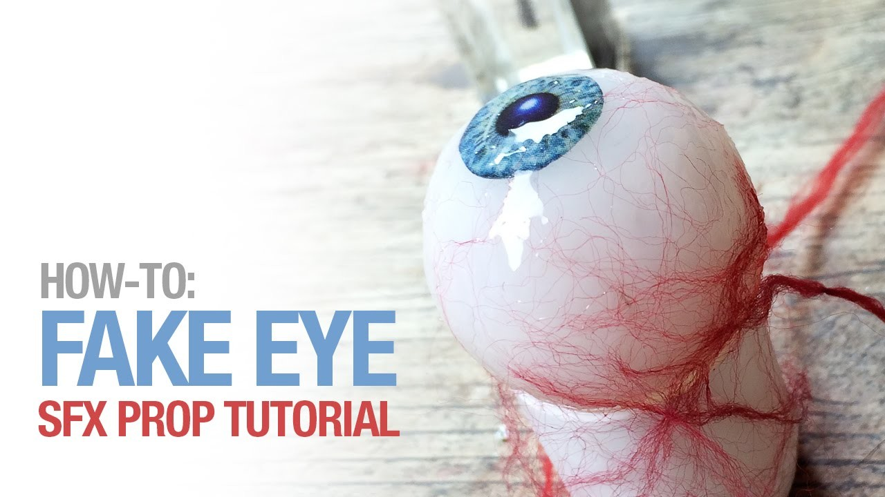 How-to: Fake eye prosthetic
