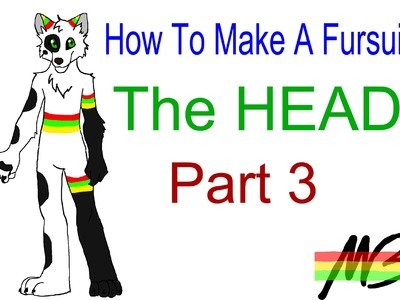 How To Make a Fursuit Tutorial- The Head (Part 3)