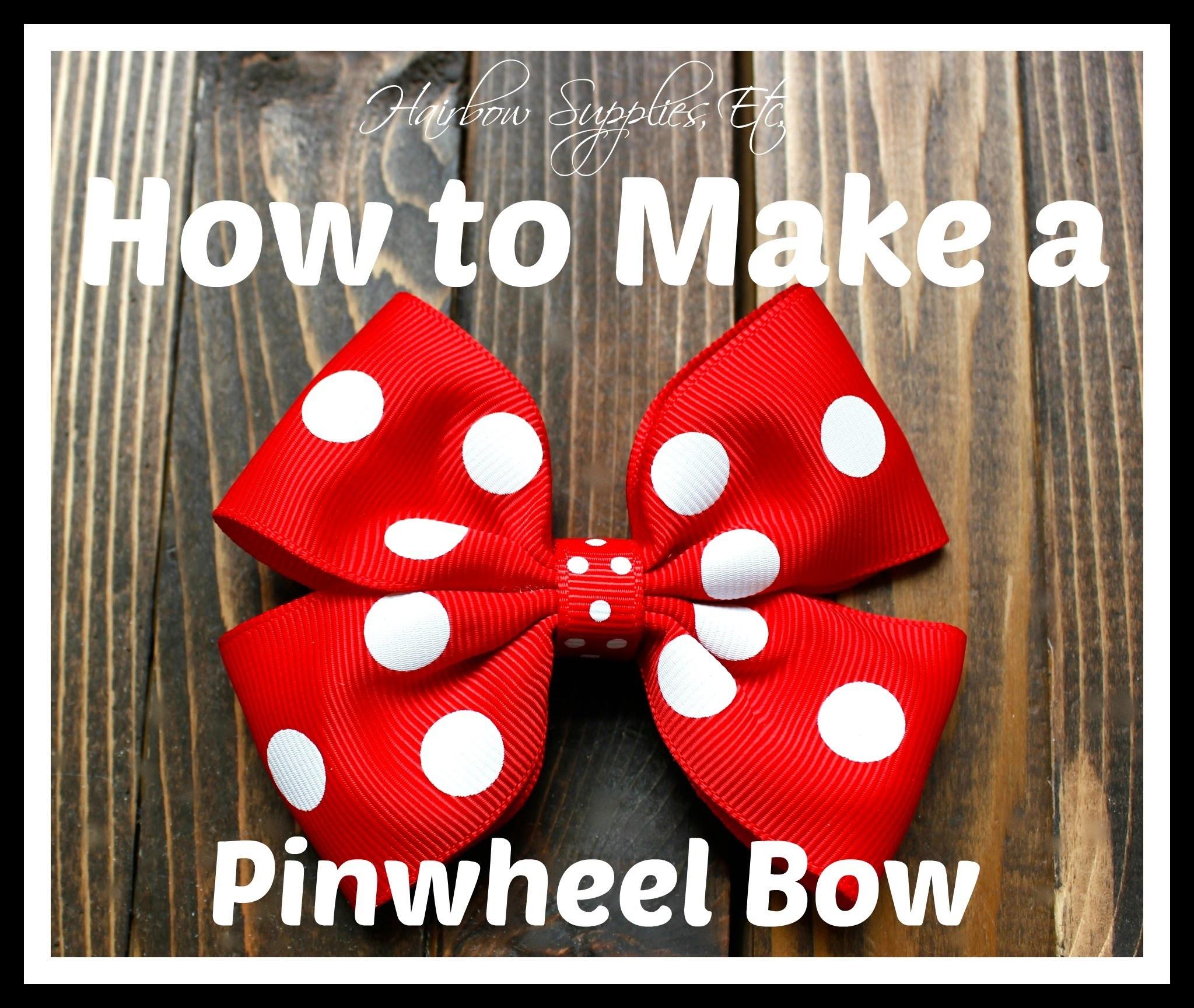 How to Make a Pinwheel Hair Bow
