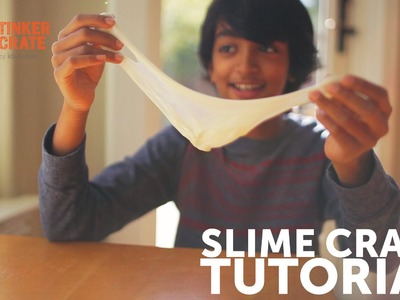 How to Make Slime with Borax and Glue - Tinker Crate Project Instructions