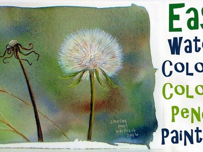 LIVE Dandelion Fluff in Watercolor & Colored Pencil Painting Tutorial