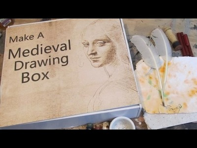 Make a Medieval Drawing Box
