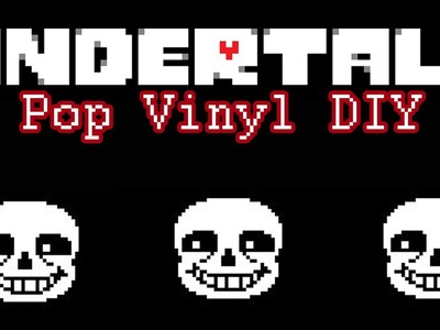 Make Your Own Pop Vinyll. Sans From Undertale