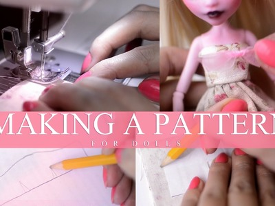 Making clothing pattern for dolls + sewing
