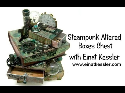 Steampunk Altered Boxes Chest