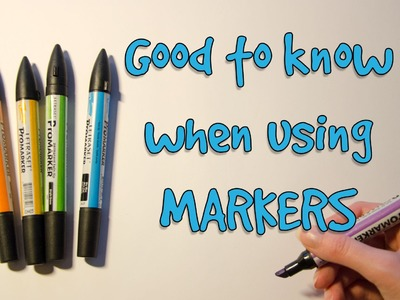 TUTORIAL: Good to Know When Using MARKERS