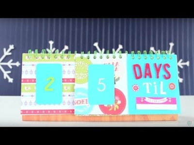 Countdown Calendar With the We R Memory Keepers Cinch