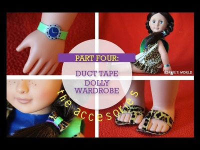 Duct Tape Doll Clothes - Accessories Sophie's World