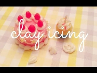 How To: 3 Types of Clay Icing ♥